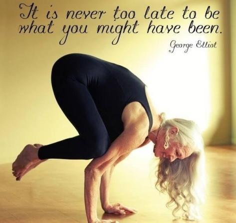 Nunca es tarde para llegar a ser lo que eres